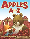 Apples A to Z, Margaret McNamara, 0439728088