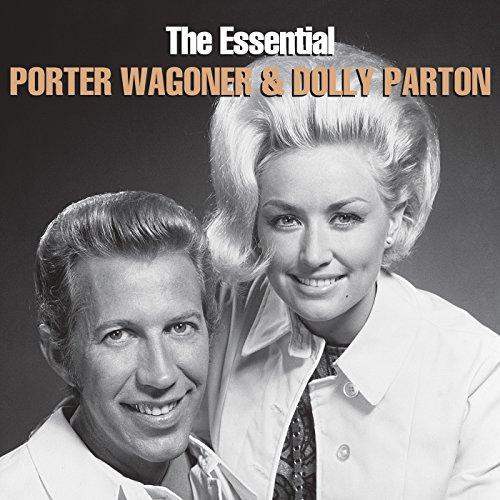 - The Essential Porter Wagoner & Dolly Parton