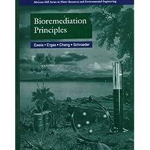 Bioremediation Principles by Edward D. Schroeder (1998-01-05)
