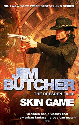 Skin Game The Dresden Files 15 By Jim Butcher