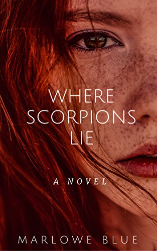 Where Scorpions Lie: Scorpions Part 1 by [Blue, Marlowe]