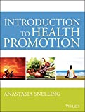 Introduction to Health Promotion 1st Edition