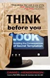 Think Before You Look, Daniel Henderson, 0899571646