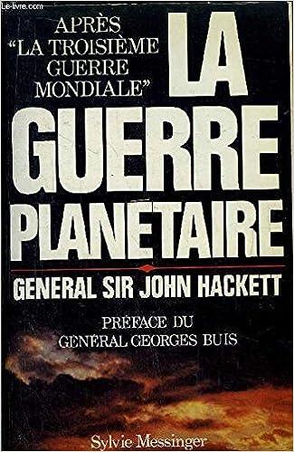 La Guerre planétaire – John Hackett 51MTcBYOoxL._SX323_BO1,204,203,200_