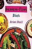 img - for Dessert First Diet book / textbook / text book