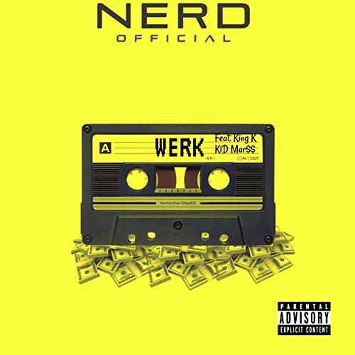 Werk (feat. King K & Kid Mar$$) - Kids Mar