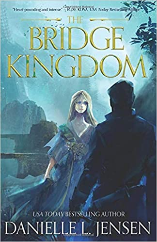 Amazon Fr The Bridge Kingdom Danielle L Jensen Livres