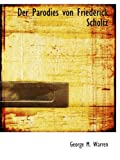 Der Parodies von Friederick Scholtz, George M. Warren, 1115460471