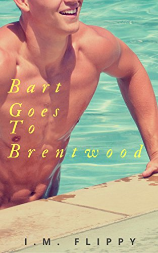Bart Goes to Brentwood (The Robbie Day Duology Book - 1 Brentwood