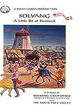 Solvang - A Little Bit Of Denmark