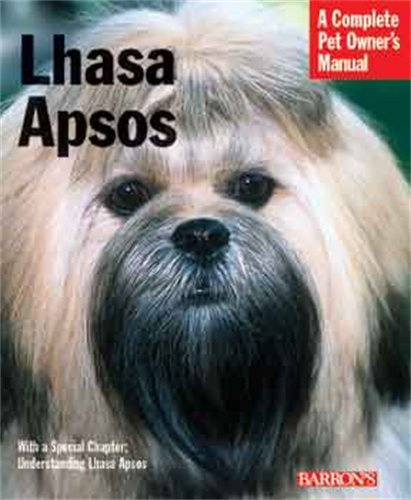 Lhasa Apsos (Complete Pet Owner's Manual)