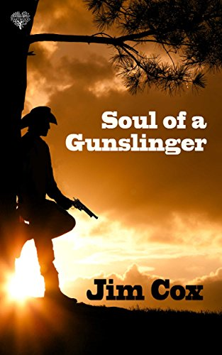 Soul of a Gunslinger (English Edition)