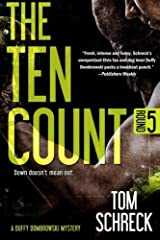 The Ten Count (Duffy Dombrowski) (Volume 5) Paperback