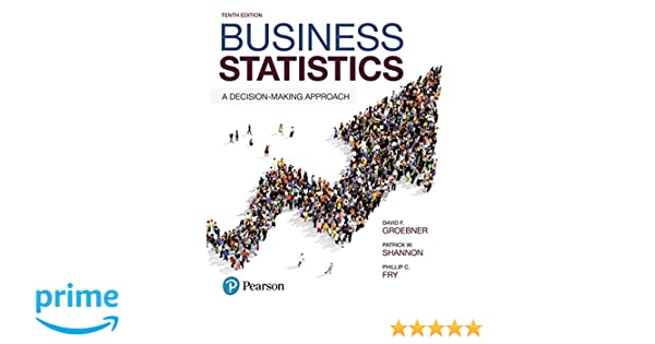 Amazon business statistics a decision making approach 10th amazon business statistics a decision making approach 10th edition 9780134496498 david f groebner patrick w shannon phillip c fry books fandeluxe Image collections