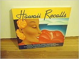 Hawaii Recalls: Nostalgic Images of the Hawaiian Islands, 1910-1950