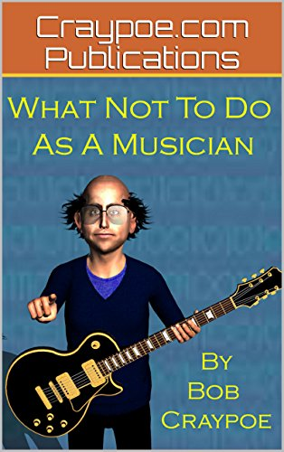 What Not to Do as a Musician