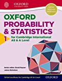 img - for Mathematics for Cambridge International as & a Level: Oxford Probability & Statistics 1 for Cambridge International as & a Levelvolume 1 book / textbook / text book