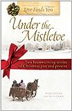 Love Finds You Under the Mistletoe