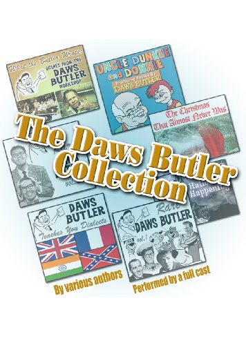 The Daws Butler Collection (Audio Theater)(LIBRARY EDITION) by Waterlogg Productions (Joe Bevilacqua) and Blackstone Audio