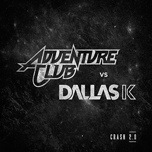 Crash 2.0 (Adventure Club vs D...