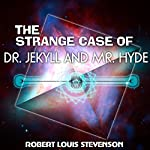The Strange Case of Dr. Jekyll and Mr. Hyde   Robert Louis Stevenson
