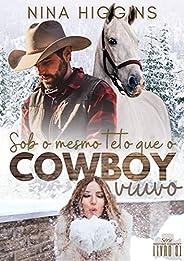 Sob o mesmo teto que o cowboy viúvo