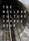 img - for The Nuclear Culture Source Book book / textbook / text book