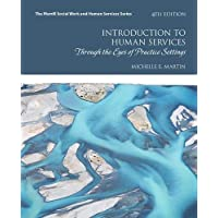 Introduction to Human Services: Through the Eyes of Practice Settings (Merrill Social Work and Human Services)