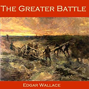 The Greater Battle Audiobook
