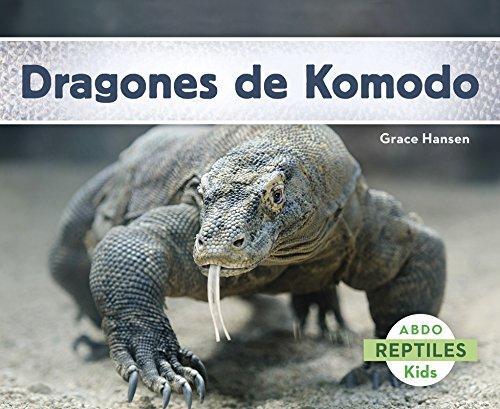 Dragones de Komodo (Reptiles) (Spanish Edition) [Grace Hansen] (Tapa Blanda)