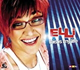Elli - This Is My Life