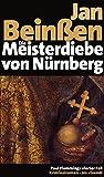 Die Meisterdiebe von Nürnberg: Paul Flemmings vierter Fall, Frankenkrimi (Paul-Flemming-Reihe, Band 4)