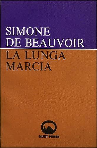 SIMONE DE BEAUVOIR: LA LUNGA MARCIA