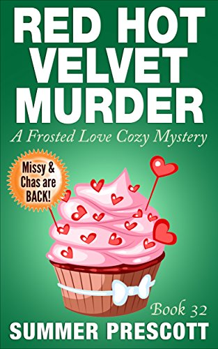 Red Hot Velvet Murder: A Frosted Love Cozy - Book 32 (Frosted Love Cozy Mysteries)