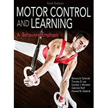 Motor Control and Learning, 6E