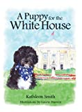 img - for A Puppy for the White House book / textbook / text book