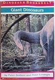 Giant Dinosaurs, Peter Dodson, 0590402757