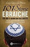 Image de 101 storie ebraiche che non ti hanno mai raccontato (eNewton Saggistica) (Italian Edition)