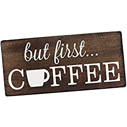 """But First Coffee Wall Decor Decoration Sign for Kitchen Art or Office Art by Elegant Signs - Size 6"""" x 12"""""""