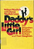 Daddy's Little Girl, William Woolfolk and Donna W. Cross, 0131963457