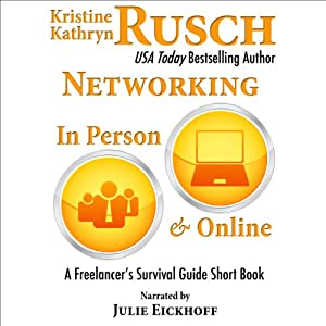 Networking In Person and Online: A Freelancer's Survival Guide Short Book Audiobook