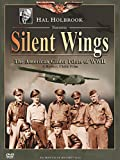 DVD : Silent Wings - The American Glider Pilots of WWII