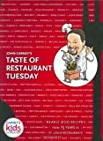 John Carney's Taste of Restaurant Tuesday, John Carney, 1891442414