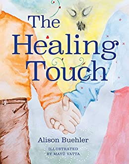 The Healing Touch by [Buehler, Alison]