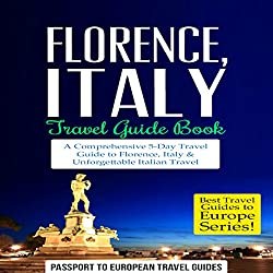 Florence, Italy Travel Guide Book