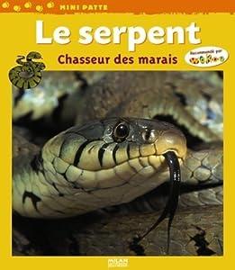 """Afficher """"Le Serpent chasseur des marais"""""""