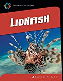 Lionfish (21st Century Skills Library: Exploring Our Oceans)