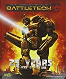 BattleTech 25 Years of Art & Fiction, Catalyst Game Labs Staff, 193485753X