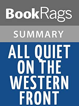 a literary analysis of all quiet on the western front by maria remarque This study guide and infographic for erich maria remarque's all quiet on the western front offer summary and analysis on themes, symbols, and other literary devices found in the text.