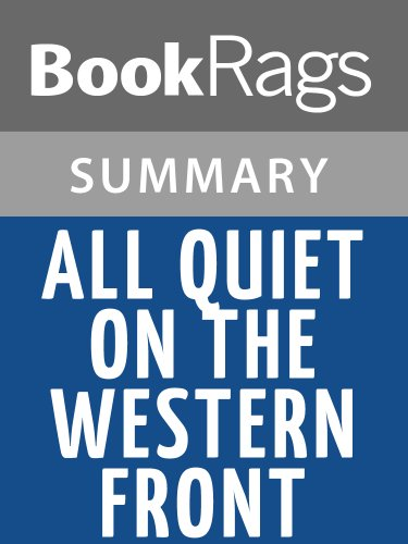 Summary & Study Guide All Quiet on the Western Front by Erich Maria Remarque